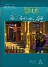 The Power of Love (In Step With Jesus New Members Bible Study Guide 2